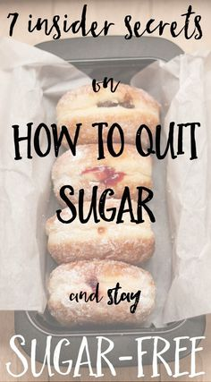 This is the ultimate 7 tips if you want to quit sugar, and stay sugar free from my own experiences this year with getting healthy Sugar Free Eating, Sugar Free Diet, Sugar Free Recipes, Low Sugar, Sugar Sugar, Sugar Detox Diet, Healthy Snacks, Healthy Recipes, Baking Ingredients