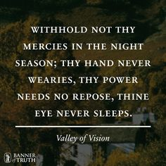 Prayer from the valley of vision the valley of vision prayers the valley of vision a collection of puritan prayers devotions by arthur bennett fandeluxe Images