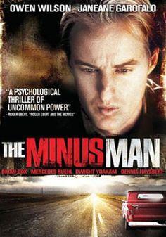 THE MINUS MAN >> http://en.wikipedia.org/wiki/The_Minus_Man