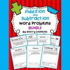 Addition and Subtraction Word Problems BUNDLE---Over 300 pages!!!---SAVE 15%---These addition and subtraction word problem packs are great for DIFFERENTIATING for your student needs. $