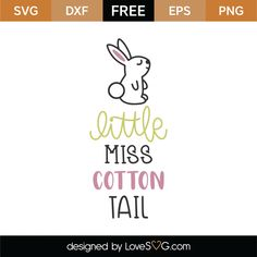 Little Miss Cotton Tail SVG Cut File 8640 free svg svg files for cricut Cricut Explore Air, Brother Scan And Cut, Cricut Tutorials, Little Miss, Svg Files For Cricut, Svg Cuts, Scrapbooks, Cutting Files, Silhouette Cameo