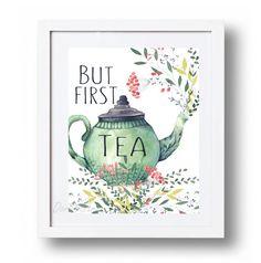 But first Tea printable wall art Tea Party print by DorindaArt