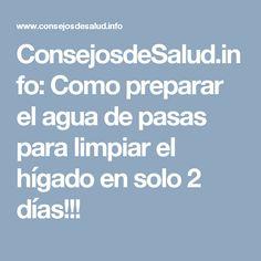 ConsejosdeSalud.info: Como preparar el agua de pasas para limpiar el hígado en solo 2 días!!!