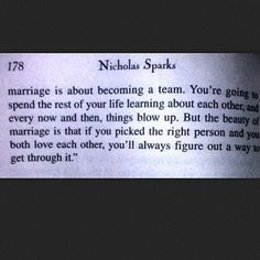 Nicholas Sparks - marriage   It's about making a commitment to another human being
