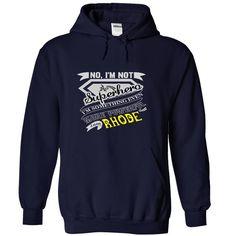 RHODE. No, Im Not Superhero Im Something Even More Powerful. I Am RHODE - T Shirt, Hoodie, Hoodies, Year,Name, Birthday