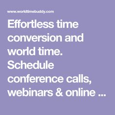 Effortless time conversion and world time. Schedule conference calls, webinars & online meetings, plan travel and track flight arrival time across time zones. Time Zone Converter, International Phone Calls, Mystic Messenger Memes, World Clock, Conference Call, Time Zones, Tool Organization, Business Travel, How To Plan