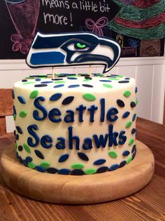 Seahawks Cake For Dane Super Bowl Fans Seattle Football Party