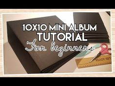 Basic 10x10 Album Tutorial for Beginners - YouTube