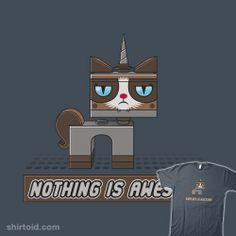 Nothing is Awesome #Unikitty #GrumpyCat