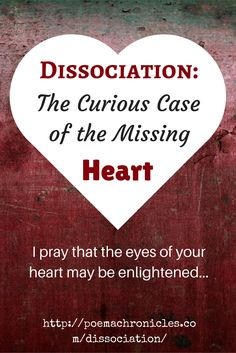 Forgetful? Numb? Detached from your life? You may be suffering from dissociation.