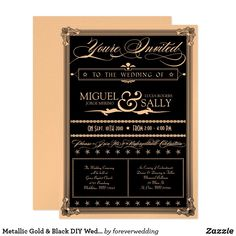 """Metallic Gold & Black DIY Wedding Invitation This 5"""" x 7"""" wedding invitation has an old fashioned poster feel with old-timey letter design, including elaborate script elements, a decorative banner, l stars and a swirly ampersand. The text reads: """"You're Invited to the wedding of [customizable name] & [customizable name] [customizable date] [customizable time]. Please Join Us for an Unforgettable Celebration"""". Further personalize the invitation with the wedding ceremony and reception…"""