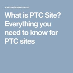 What is ptc(Paid To Click) site? Everything you need to know before joining ptc sites. Get step by step strategy that will bring you in profit. Make Money Online, How To Make Money, Extra Money, Need To Know, Earn Money Online