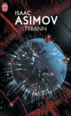 Tyrann by Isaac Asimov, French translation of The Stars Like Dust