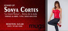 Stand Up: Sonya Cortes - La Mami Sonya...Reina de la Joda @ Mugs, Hatillo