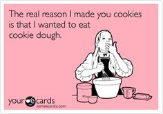 thats why theres never cookies