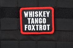 Whiskey Tango Foxtrot Patch Full Color
