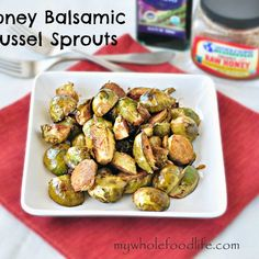 Honey Balsamic Brussel Sprouts | My Whole Food Life