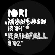 Iori - Monsoon / Rainfall [PHONICAWHITE013] - http://www.electrobuzz.fm/2015/11/16/iori-monsoon-rainfall-phonicawhite013/