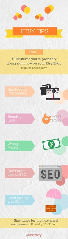 10 Mistakes you are probably doing right now on your Etsy Shop – Part 1 #infographic #etsy