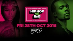 Book Tickets for Hip-Hop vs RnB *New Resident DJs Announced* at The Garage, London on Fri 28th Oct 2016 - brought to you by The Doctor's Orders.