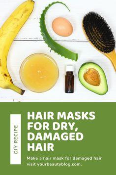 6 Easy DIY Hair Masks for Dry, Damaged Hair