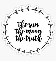 THE SUN, THE MOON, THE TRUTH Pegatina