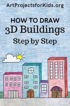 This drawing step by step tutorial is an excellent example of how to turn flat shapes into dimensional forms, as in squares into cubes. Drawing Lessons For Kids, Art Drawings For Kids, 3d Drawings, Art For Kids, Easy Art Projects, Projects For Kids, Kindergarten Art Projects, Building Art, Art Classroom