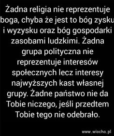 Wiocha.pl - Absurdy polskiego internetu: Nasza-Klasa, Facebook, Fotka, Nk, Polityka - Poczekalnia strona 8 Atheism, Motto, Best Quotes, Periodic Table, Jokes, Wisdom, Lol, Thoughts, Humor