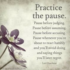 Think before you think before you speak.the words of Sangye Anderson. Life Quotes Love, Wisdom Quotes, Quotes To Live By, Encouragement Quotes, The Words, Words Of Peace, Positive Quotes, Motivational Quotes, Inspirational Quotes
