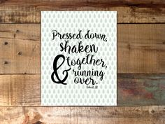 Pressed down, shaken together and running over // A good measure// A Faithful Mess Etsy shop https://www.etsy.com/listing/472107655/pressed-down-shaken-together-good