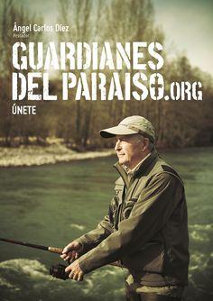 """Anuncio de campaña Teaser """"Guardianes del Paraíso"""". Angel Carlos Díez, pescador  #TurismoActivo #ParaísoNatural"""