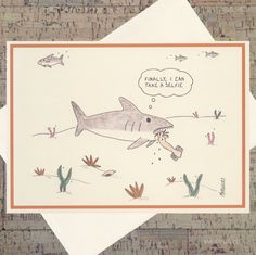 Funny Card Funny Shark Card Humor Card Selfie by WhatACardCards