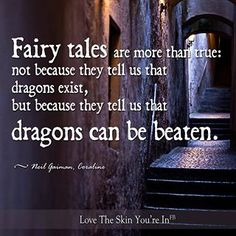 I like fairy tales. Well except for the ones about witches.
