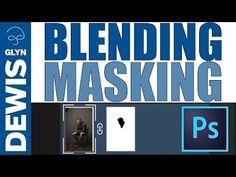 BETTER Blending and Masking in Adobe Photoshop - YouTube