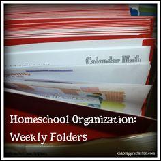 Homeschool Organization: Weekly Folders - Chaos Appreciation