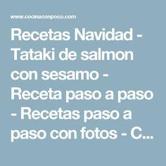 Recetas Navidad - Tataki de salmon con sesamo - Receta paso a paso - Recetas paso a paso con fotos - Cocina Con Poco