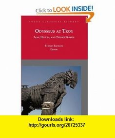 Odysseus at Troy Ajax, Hecuba, and Trojan Women (revised 2010) (Focus Classical Library) (9781585103966) Euripides, Stephen Esposito, Robin Mitchell-Boyask, Diskin Clay , ISBN-10: 1585103969  , ISBN-13: 978-1585103966 ,  , tutorials , pdf , ebook , torrent , downloads , rapidshare , filesonic , hotfile , megaupload , fileserve