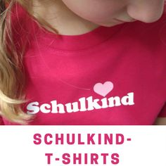 Schulkind-T-Shirt T Shirts For Women, Bb, School Boy, 1st Day Of School, Practical Gifts