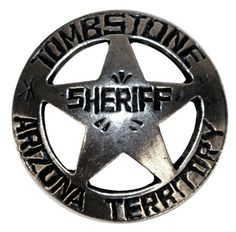 Tombstone sheriff's badge. Arizona Territory. Arizona became a state in 1912.