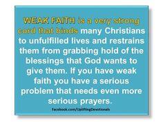 Weak faith :)