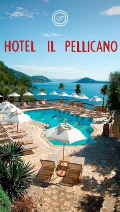 Hotel lL Pellicano ༺✿  5 Star Luxury. Porto Ercole, Tuscany, Italy.