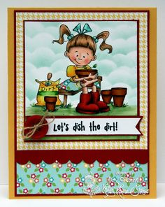 """Paper Perfect Designs by Kim O'Connell: Kraftin Kimmie Stamps """"Lets Dish the Dirt"""""""