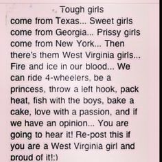 Love it!!! A West Virginia girl through and through!