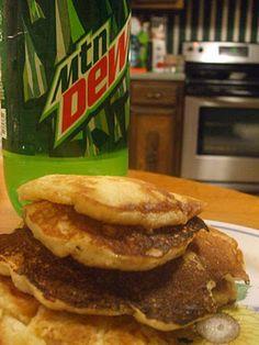 mountain dew pancakes!