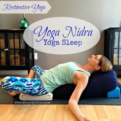 yoga nidra, restorative yoga, yoga bolster