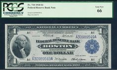 1918, $1 FR# 710 Large Size PCGS 66  http://www.collectorscorner.com/Products/Item.aspx?id=25410721  #CollectorsCorner #Online #Currency #Marketplace #FederalReserveBankNote #NationalCurrency #Collector #Boston #PaperMoney #BankNote #OneDollar #Rare #Collectible