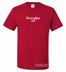 Custom Grandpa T-shirt times number of grandkids.  Cute gift idea for Birthdays, Father's day, Christmas, or any other special day.  www.Threadtails.com  #Threadtails  #Grandpa  #CustomTshirt
