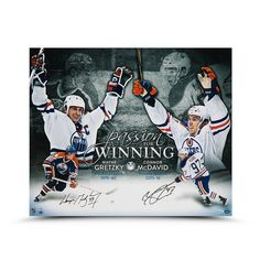WAYNE GRETZKY AND CONNOR MCDAVID AUTOGRAPHED PASSION FOR WINNING 20 X 24 UDA - Game Day Legends