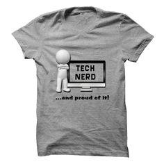 Tech Nerd And Proud Of It T Shirt