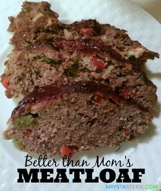 Recipe: Better Than Mom's Meatloaf